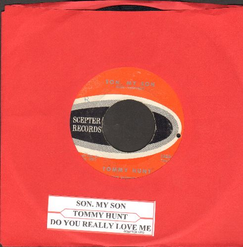Hunt, Tommy - Son, My Son/Do You Really Love Me (bb)(with juke box label) - EX8/ - 45 rpm Records