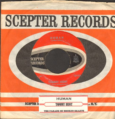 Hunt, Tommy - Human/The Parade Of Broken Hearts (with juke box label and vintage Scepter company sleeve)(wos) - VG7/ - 45 rpm Records