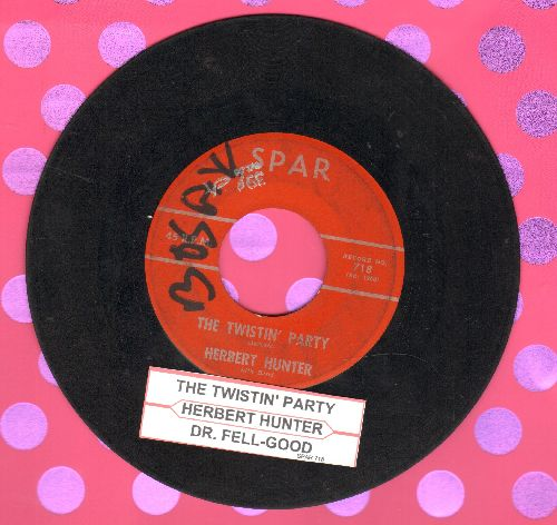 Hunter, Herbert - The Twistin' Party/Dr. Feel-Good (with juke box label) (wol) - VG6/ - 45 rpm Records