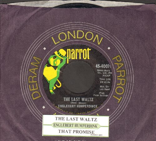 Humperdinck, Engelbert - The Last Waltz/That Promise (with juke box label and company sleeve) - NM9/ - 45 rpm Records