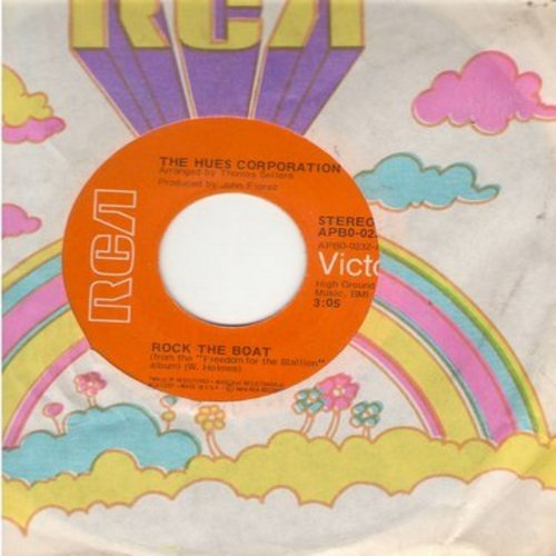 Hues Corporation - Rock The Boat/All Goin' Down Together (with RCA company sleeve) - VG7/ - 45 rpm Records