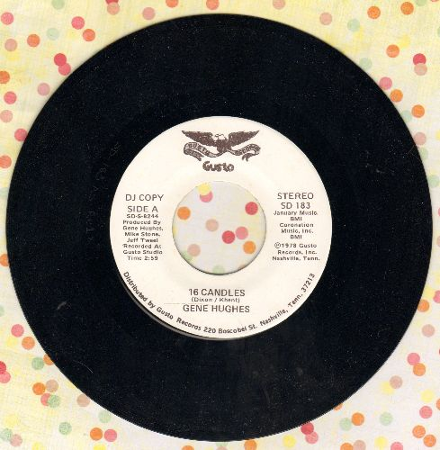 Hughes, Gene - 16 Candles (double-A-sided DJ advance pressing) - NM9/ - 45 rpm Records