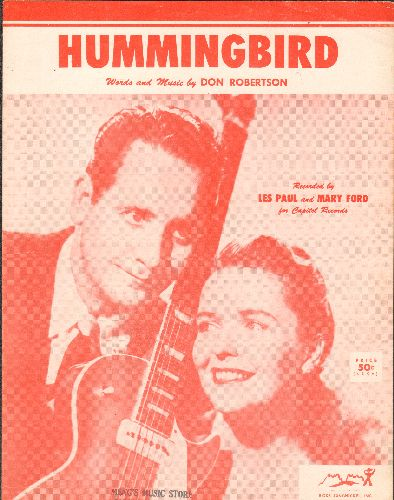 Paul, Les & Mary Ford - Hummingbird - Vintage SHEET MUSIC for the song made popular by Les Paul & Mary Ford (NICE cover portrait!) - EX8/ - Sheet Music