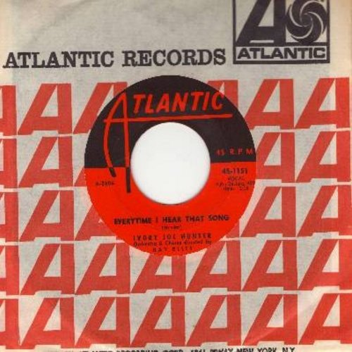 Hunter, Ivory Joe - Evertime I Hear That Song/She's Gone (with Atlantic company sleeve) - M10/ - 45 rpm Records