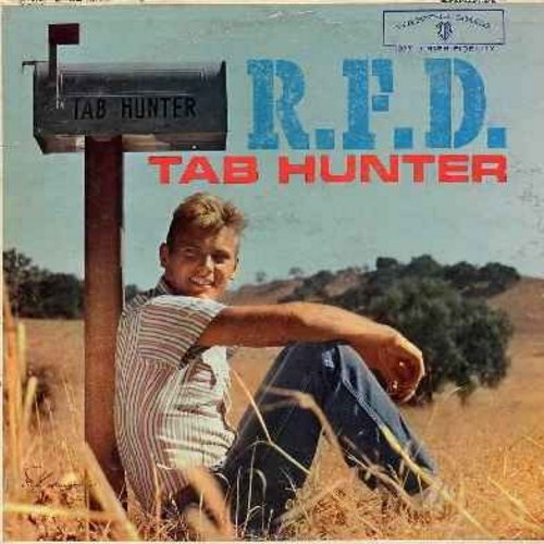 Hunter, Tab - R.F.D.: Hey Good Lookin', Headin' Down The Wrong Highway, I Gotta Have My Baby Back, Oh Lonesome Me, It's The Bottle Talking (Vinyl MONO LP record) - EX8/VG7 - LP Records