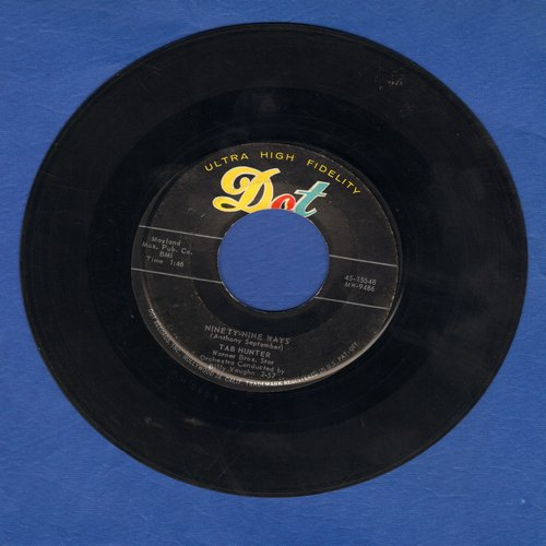 Hunter, Tab - Ninety-Nine Ways/Don't Get Around Much Anymore  - VG7/ - 45 rpm Records