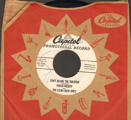 Husky, Ferlin & The Coon Creek Girls - Don't Blame The Children/Saith The Lord (DJ advance pressing with vintage Capitol company sleeve, minor wol) - EX8/ - 45 rpm Records
