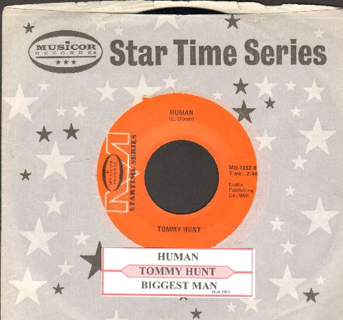 Hunt, Tommy - Human/Biggest Man (double-hit re-issue with juke box label and company sleeve) - NM9/ - 45 rpm Records