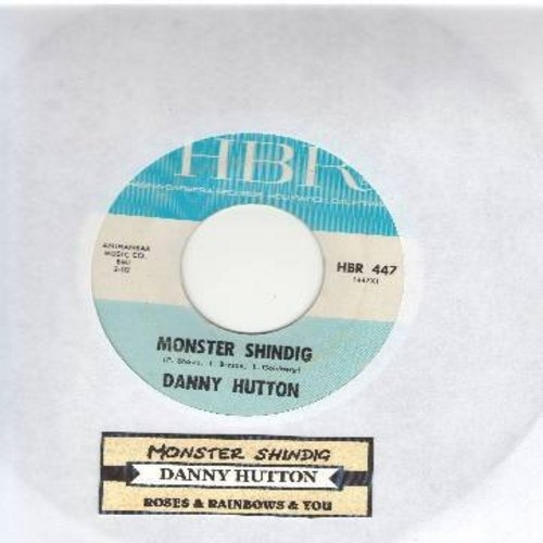 Hutton, Danny - Monster Shindig/Roses And Rainbows (RARE HALLOWEEN NOVELTY!) (with juke box label) - VG7/ - 45 rpm Records