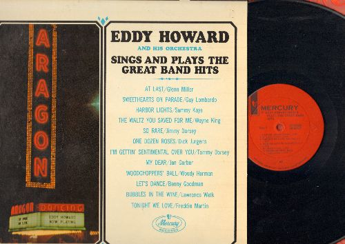 Howard, Eddy & His Orchestra - Sings And Plays The Great Band Hits: At Last, Let's Dance, Harbor Lights, I'm Getting Sentimental Over You (vinyl STEREO LP record) - NM9/NM9 - LP Records