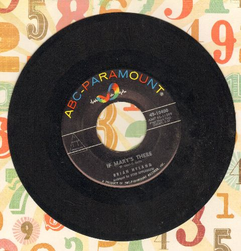 Hyland, Brian - If Mary's There/Remember Me  - EX8/ - 45 rpm Records