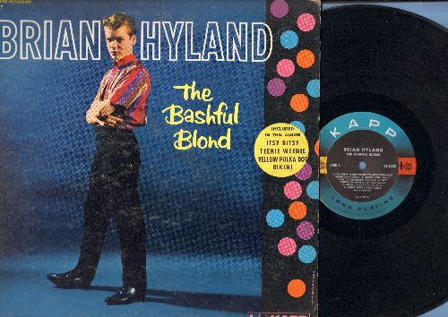 Hyland, Brian - The Bashful Blond: Itsy Bitsy Teenie Weenie Yellow Polka Dot Bikini, Poor Little Fool, A You're Adorable, Baby Face, Paper Doll, Cleo (Vinyl MONO LP record, 1960 first pressing) - EX8/VG6 - LP Records
