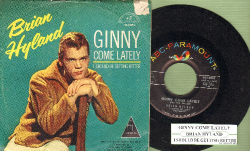 Hyland, Brian - Ginny Come Lately/I Should Be Getting Better (with juke box label and picture sleeve) - NM9/VG6 - 45 rpm Records