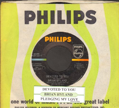 Hyland, Brian - Pledging My Love/Devoted To You (with juke box label and Philips company)(bb) - EX8/ - 45 rpm Records