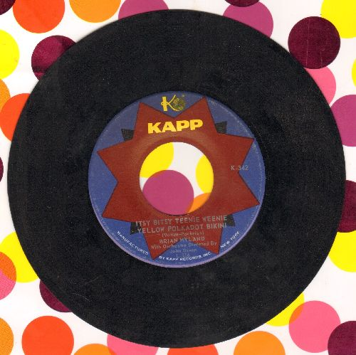 Hyland, Brian - Itsy Bitsy Teenie Weenie Yellow Polkadot Bikini/Don't Dilly Dally, Sally  - EX8/ - 45 rpm Records