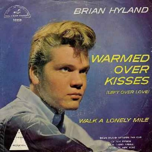 Hyland, Brian - Warmed Over Kisses (Left Over Love)/Walk A Lonely Mile (with picture sleeve) - NM9/VG7 - 45 rpm Records