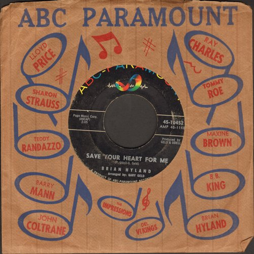 Hyland, Brian - Save Your Heart For Me/I'm Afraid To Go Home (with ABC0Paramount company sleeve) - EX8/ - 45 rpm Records