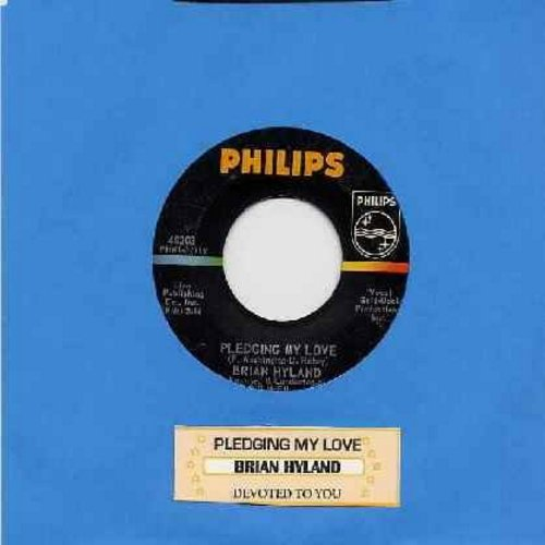 Hyland, Brian - Pledging My Love/Devoted To You (with juke box label) - VG7/ - 45 rpm Records