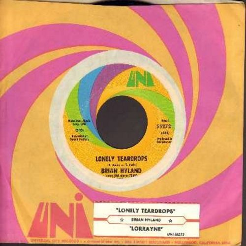 Hyland, Brian - Lonely Teardrops/Lorrayne (with Uni company sleeve) (minor wol) - EX8/ - 45 rpm Records