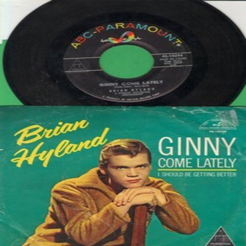 Hyland, Brian - Ginny Come Lately/I Should Be Getting Better (with picture sleeve) - NM9/VG7 - 45 rpm Records