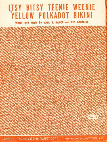 Hyland, Brian - Itsy Bitsy Teenie Weenie Yellow Polkadot Bikini - Vintage 1960 SHEET MUSIC for the Signature Song for Teen Idol Brian Hyland. - EX8/ - Sheet Music