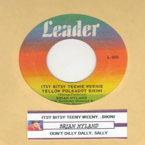 Hyland, Brian - Itsy Bitsy Teenie Weenie Yellow Polkadot Bikini/Don't Dilly Dally, Sally (Original first issue with juke box label) - EX8/ - 45 rpm Records