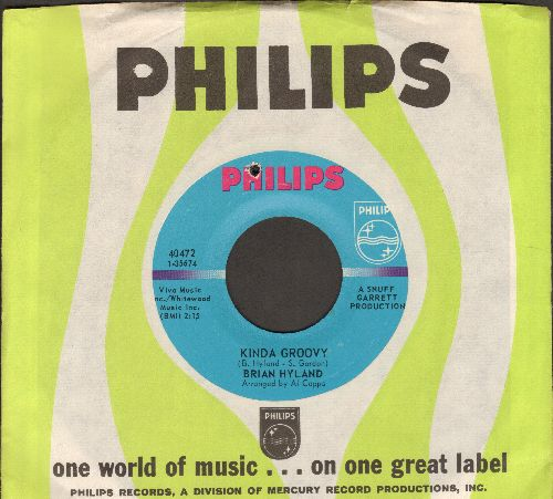 Hyland, Brian - Kinda Groovy/Get The Mesaage (with vintage Philips company sleeve) (bb) - EX8/ - 45 rpm Records