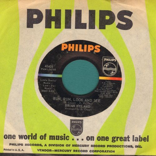 Hyland, Brian - Run, Run, Look And See/Why Did You Do It (with Philips company sleeve)(bb) - NM9/ - 45 rpm Records