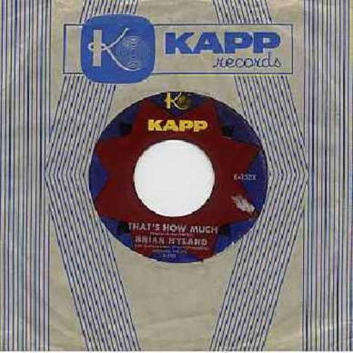 Hyland, Brian - Four Little Heels/That's How Much (with Vintage Kapp company sleeve) - EX8/ - 45 rpm Records