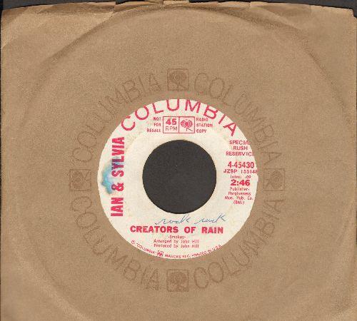Ian & Sylvia - Creators Of Rain (double-A-sided DJ advance pressing with Columbia company sleeve) - EX8/ - 45 rpm Records