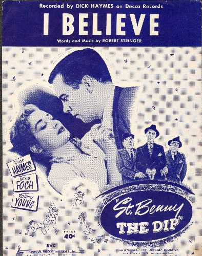 Haymes, Dick - I Believe - SHEET MUSIC for the song made popular again by Dick Haymes (NICE cover art!) - This is SHEET MUSIC, not any other kind of media!  - EX8/ - Sheet Music