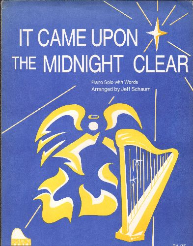 Schaum, Jeff - It Came Upon The Midnight Clear - SHEET MUSIC for the Classic Christmas Carol, beautiful cover art! - NM9/ - Sheet Music