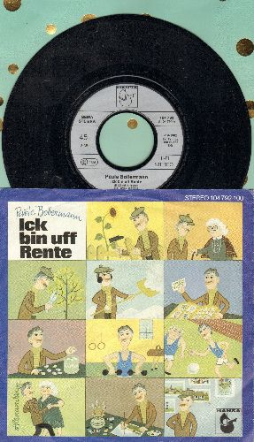 Bollermann, Paule - Ick bin uff Rente/Darf ick bitten, gnaedje Frau (German Pressing with picture sleeve, sung in German) - NM9/EX8 - 45 rpm Records