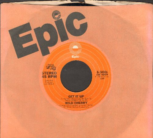 Wild Cherry - Get It Up/Baby Don't You Know (with Epic company sleeve) - EX8/ - 45 rpm Records