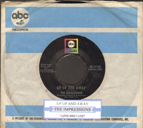 Impressions - Up Up And Away/I Loved And I Lost (with juke box label and company sleeve) - EX8/ - 45 rpm Records