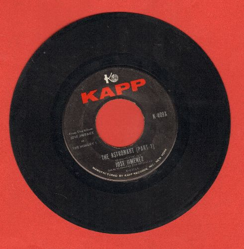 Jimenez, Jose (Bill Dana) - The Astronaut (Parts 1 + 2)  - EX8/ - 45 rpm Records