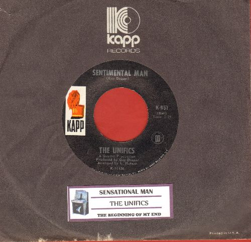 Unifics - Sensational Man/The Beginning Of My End (with Kapp company sleeve and juke box label) - NM9/ - 45 rpm Records