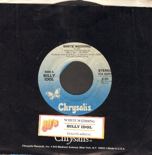 Idol, Billy - White Wedding/Dead On Arrival (with juke box label and Chrysalis company sleeve) - EX8/ - 45 rpm Records