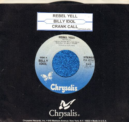 Idol, Billy - Rebel Yell/Crank Call (with Chrysalis company sleeve and juke box label) - EX8/ - 45 rpm Records