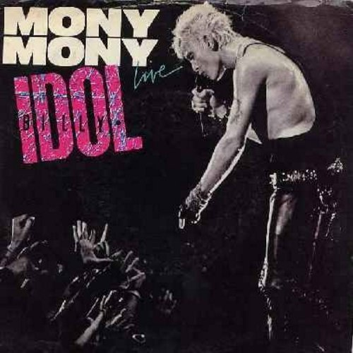 Idol, Billy - Mony Mony LIVE (PARTY FAVORITE!)/Shakin' All Over (with picture sleeve) - NM9/EX8 - 45 rpm Records