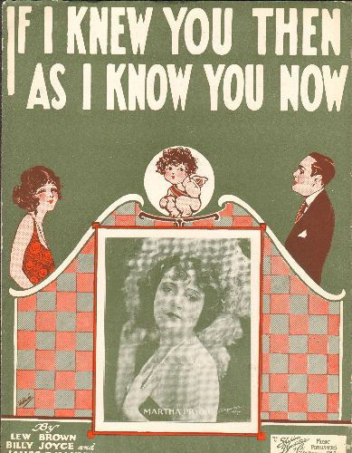 Pryor, Martha - If I Knew You Then As I Know You Now - Vintage Sheet Music for the 1923 Martha Pryor recording (NOSTALGIC cover art!) - EX8/ - Sheet Music