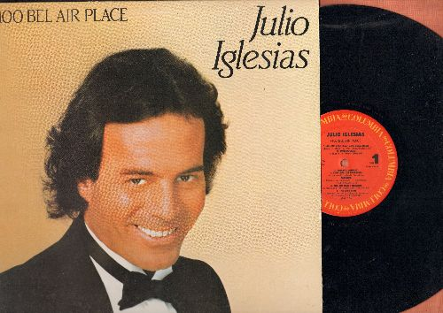 Iglesias, Julio - 1100 Bel Air Place - The Air That I Breathe (with Beach Boys), When I Fall In Love, To All The Girls I've Loved Before, If (vinyl LP record) - NM9/EX8 - LP Records
