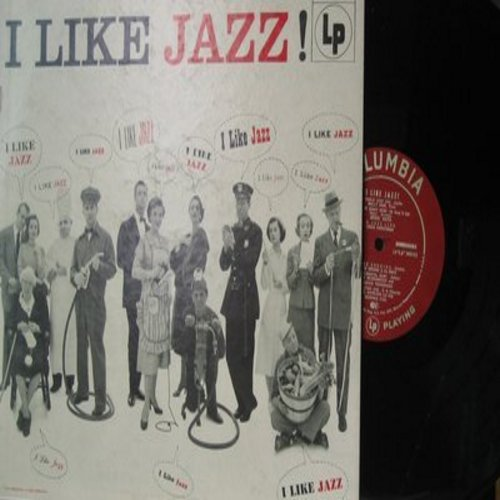 Rose, Wally, Duke Ellignton, Billie Holiday, Louis Armstrong, Bessie Smith, others - I Like Jazz!: Merry-Go-Round, I'll Never Be The Same, Maple Leaf Rag, Sentimental Baby, Home Cooking (Vinyl MONO LP record, burgundy label first pressing) - M10/EX8 - LP