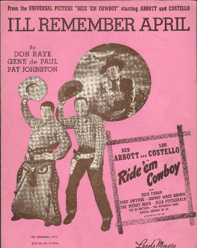 Abbot & Costello - I'll Remember April - Vintage SHEET MUSIC for song featured in film -Ride'em Cowboy-, GREAT cover art with Comedy Legends Bud Abbott & Lou Costello! - EX8/ - Sheet Music