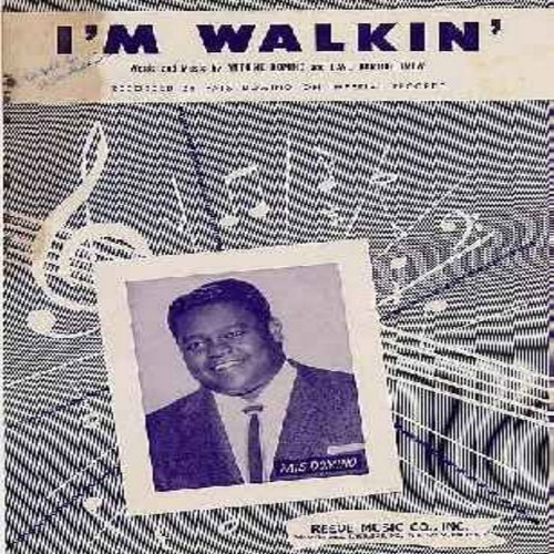 Domino, Fats - I'm Walkin' - Original SHEET MUSIC for the song made popular by Fats Domino, and soon afterwards became the first charted hit for Ricky Nelson. (THIS IS SHEET MUSIC, NOT ANY OTHER KIND OF MEDIA - Shipping rate same as 45rpm record) - VG7/ -
