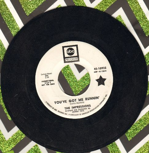 Impressions - You've Got Me Runnin'/It's Hard To Believe (DJ advance pressing) - EX8/ - 45 rpm Records