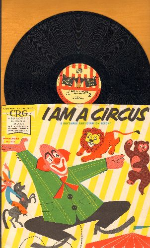 Rose, Norman - I Am A Circus - A Rhythmic Participation Record (10 inch 78 rmp record with picture sleeve) - NM9/EX8 - 78 rpm