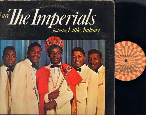 Imperials - We Are The Imperials featuring Little Anthony: Tears On My Pillow, Over The Rainbow, The Diary, When You Wish Upon A Star, Cha Cha Henry (Vinyl LP record, re-issue of vintage recordings) - NM9/VG7 - LP Records