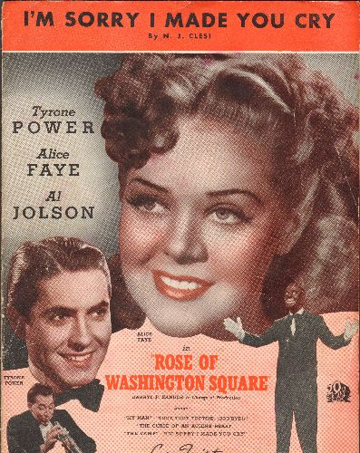 Faye, Alice, Connie Francis - I'm Sorry I Made You Cry - SHEET MUSIC for the 1926 love ballad recorded by many vocalists, including Alice Faye and Connie Francis. Art work features Alice Faye and Tyrone Power - VG7/ - Sheet Music