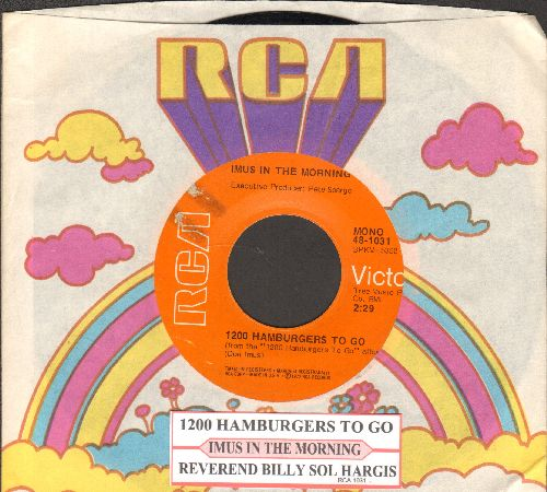 Imus In The Morning - 1200 Hamburgers To Go/Reverend Billy Sol Hargis (with juke box label and RCA company sleeve) - EX8/ - 45 rpm Records